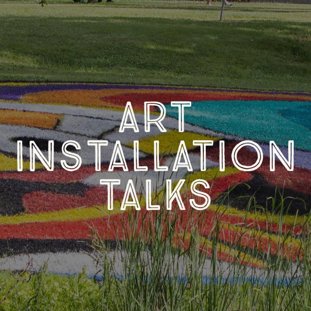 Art Installation Talks